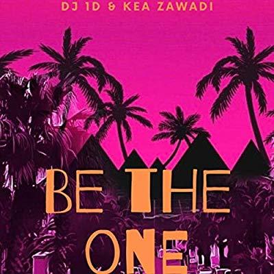 DJ 1D & Kea Zawadi – Be The One