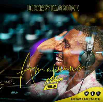 DJ Corry Da Groove – Amapiano Mixtape 8th Leg