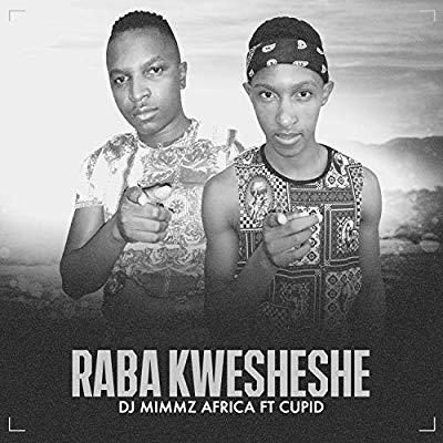Dj Mimmz Africa – Raba Kwesheshe ft. Cupid