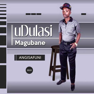 Dulas Magubane – Angisafuni