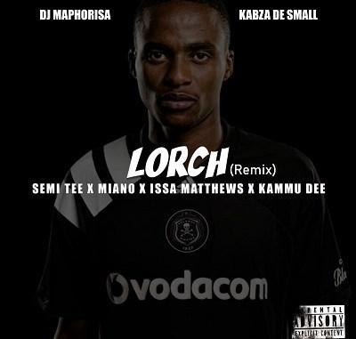 Issa Matthews – Lorch (Remix) ft. Dj Maphorisa, Kabza De Small, Semi Tee, Miano & Kammu Dee