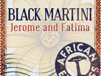 Jerome Sydenham, Fatima Njai – Black Martini