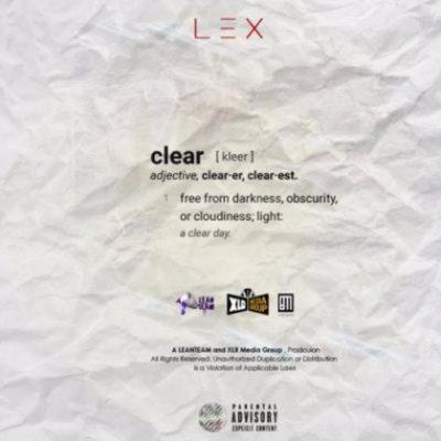 LEX – Clear (Intro) ft. Ecco, Mellow & B3nchMarq