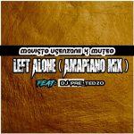 Mavisto Usenzani x Muteo – Left Alone Ft. Dj Pre Tedzo