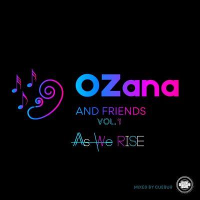 OZana & Homeboyz Muzik – Be