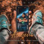 Siboniso Shozi – Asiyeni ft. Campmasters, RudeBoyz, Emza, Dankie Boy & UbabakaVosho