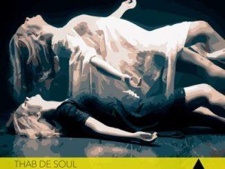 Thab De Soul – 2nd Life (Original Mix)