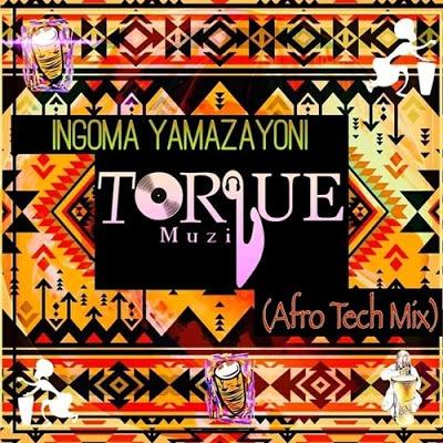TorQue MuziQ – Ingoma Yamazayoni