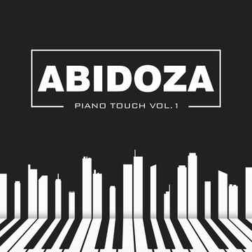 Abidoza – Piano Touch Vol.1