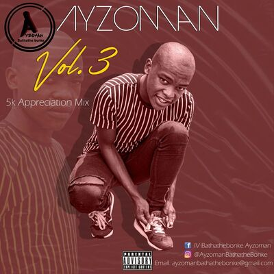 Ayzoman – Vol.3 (5K Appreciation Mix)