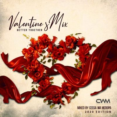 Ceega – Meropa Valentine Special Mix (Better Together)