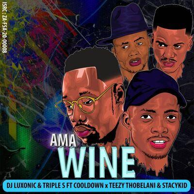 DJ Luxonic & Triple S – Ama Wine