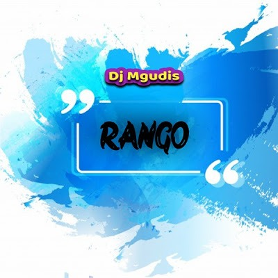 DJ Mgudis – Rango (Main Mix)