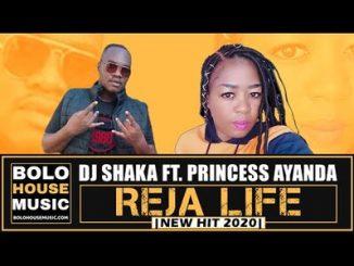 DJ Shaka – Reja Life ft. Princess Ayanda
