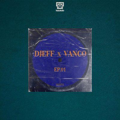 Djeff & Vanco – Tshelede ft. Mavhungu
