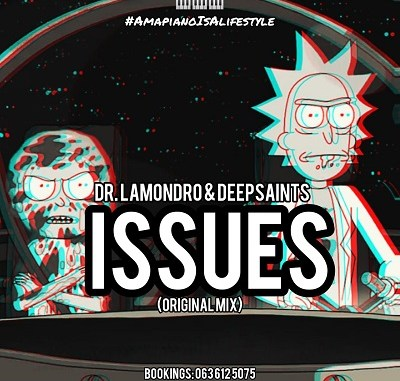 Dr. Lamondro & DeepSaints – Issues