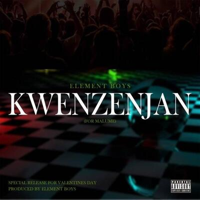 Element Boys – Kwenzenjan (For Malume)