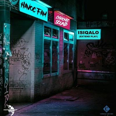 Havoc Fam & Chronic Sound – Lengoma