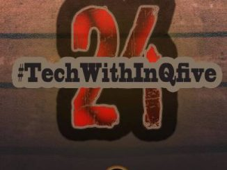 InQfive – Tech With InQfive (Part 24)
