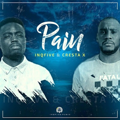 InQfive & Cresta X – Pain (Original Mix)