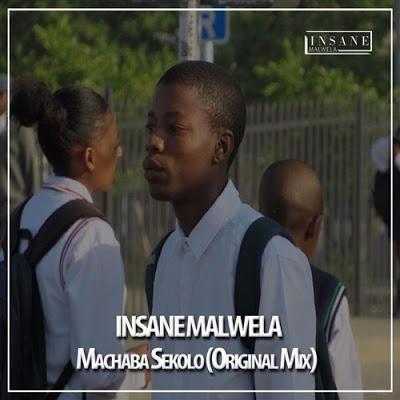 Insane Malwela – Machaba Sekolo