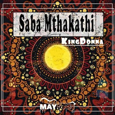 KingDonna – Saba Mthakathi