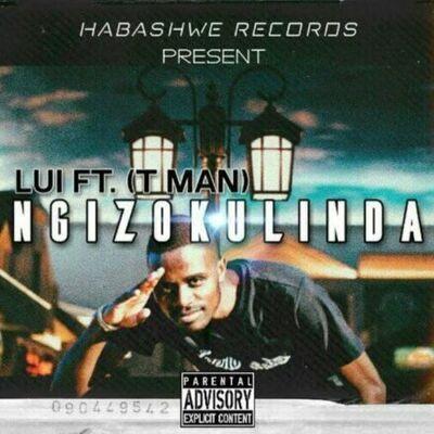 Lui Shezi – Ngizokulinda ft. DJ T-man