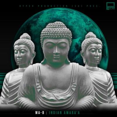 Ma-B – Indian Amara'a (Original Mix)