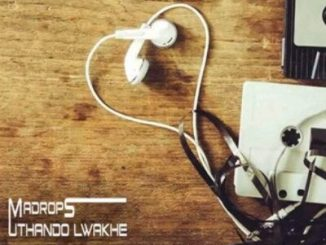 Madrops – Uthando Lwakhe ft. C'Max