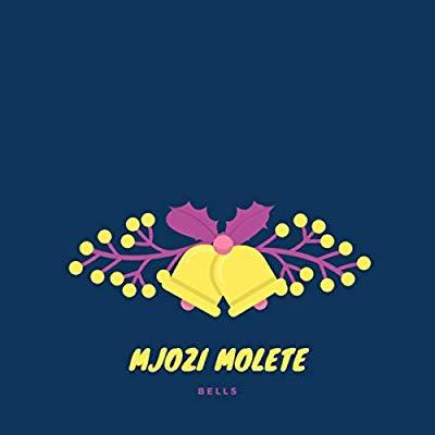 Mjozi Molete – Bells