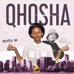 Nolly M – Qhosha ft. Emza