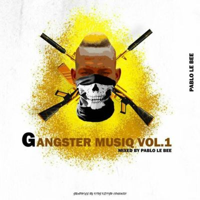 Pablo Le Bee – Gangster MusiQ Vol.01 (Road To Gangster MusiQ Ep 2)