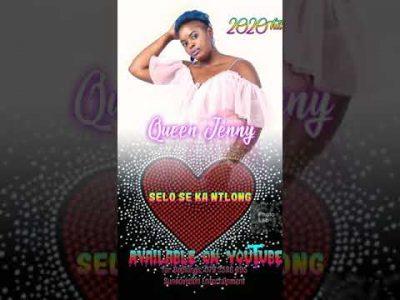 Queen Jenny – Selo Se Ka Ntlong