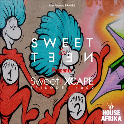 Sweet 6teen – The Sweet Xcape Episode #009