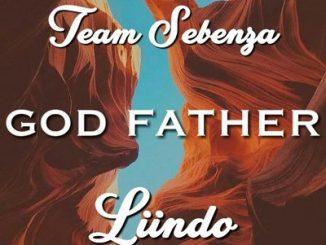 Team Sebenza & Liindo – God Father