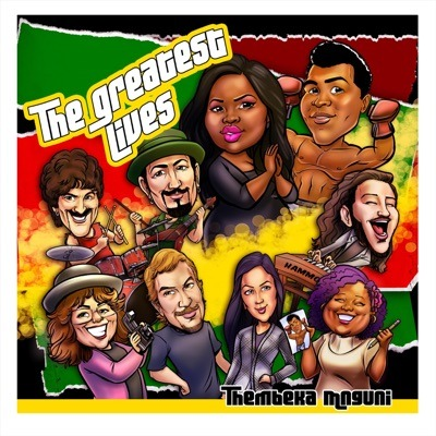 Thembeka Mnguni – The Greatest Lives