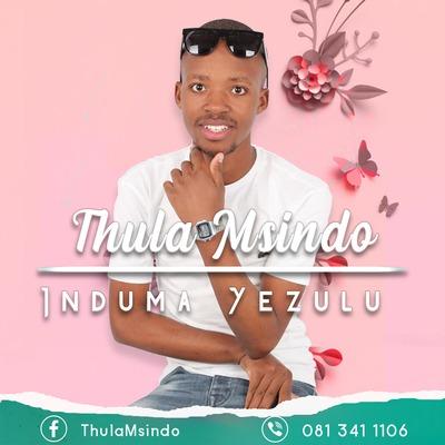 Thula Msindo – Bazogcwala Ngathi
