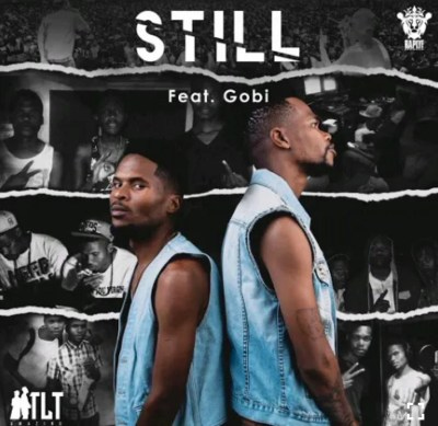 TLT – Still ft. Gobi Beast