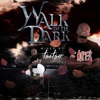 Tsitso – Walk In The Dark