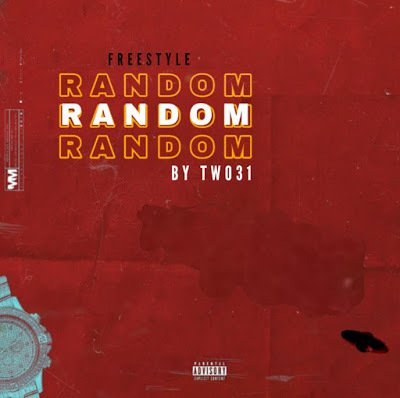 TWO31 – Random (Freestyle)