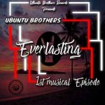 Ubuntu Brothers – Vibro Bricks ft. Pablo Le Bee & SaboTouch