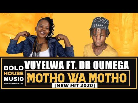 Vuyelwa – Motho Wa Motho ft. Dr Oumega