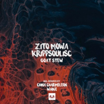 Zito Mowa, Krippsoulisc – Goat Stew (Original Mix)