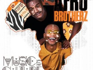 Afro Brotherz – Ukhalelani ft. Angelic
