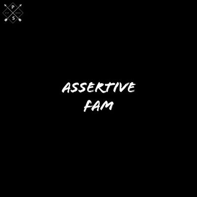 Assertive Fam – Last Hope