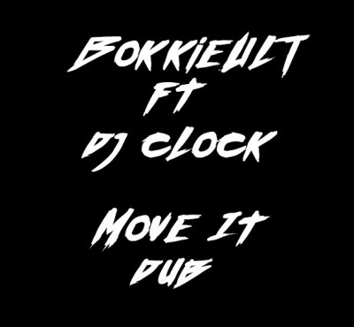 BokkieUlt & DJ Clock – Move It (Dub)