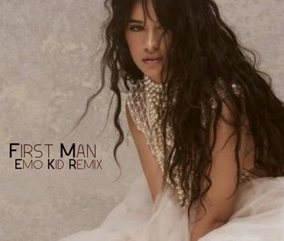 Camila Cabello – First Man (Emo Kid Remix)
