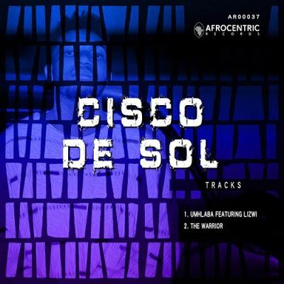 Cisco De Sol – Umhlaba ft. Lizwi