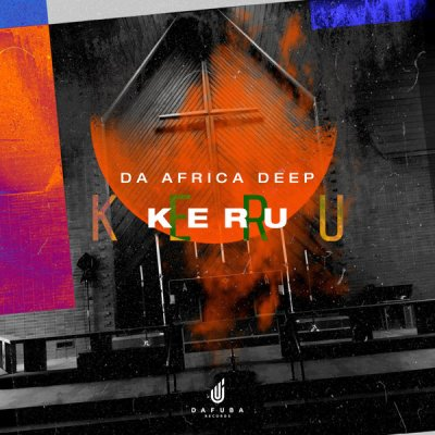 Da Africa Deep – Kerubo (Original Mix)