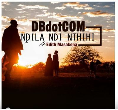 DBdotCOM – Ndila Ndi Nthihi ft. Edith Masakona
